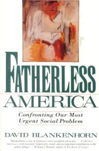 fatherless-america-confronting-our-most-urgent-social-problem